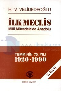İlk Meclis Milli Mücadele'de Anadolu TBMM'nin 70. Yılı 1920-1990