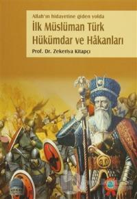 İlk Müslüman Türk Hükümdar ve Hakanları