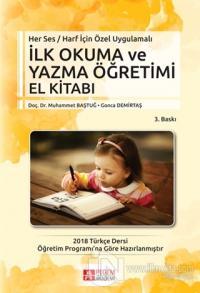 İlk Okuma ve Yazma Öğretimi El Kitabı