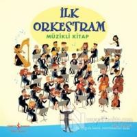 İlk Orkestram (Ciltli)