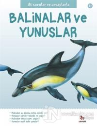 İlk Sorular ve Cevaplarla: Balinalar ve Yunuslar