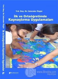 İlk ve Ortaöğretimde Kaynaştırma Uygulamaları