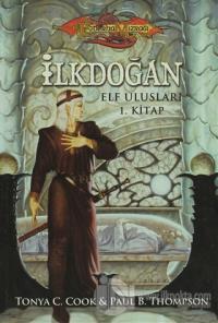 İlkdoğan - Elf Ulusları 1. Kitap %60 indirimli Tonya C. Cook