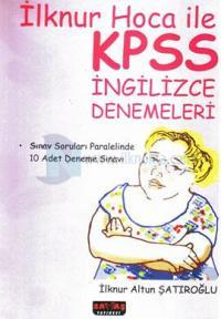 İlknur Hoca ile KPSS İngilizce Denemeleri İlknur Altun Şatıroğlu