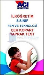 İlköğretim 8. Sınıf Fen ve Teknoloji Çek Kopart Yaprak Test