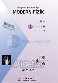İlköğretim Bölümleri İçin Modern Fizik