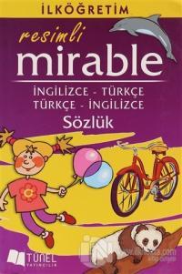 İlköğretim Resimli Mirable İngilizce - Türkçe / Türkçe - İngilizce Sözlük