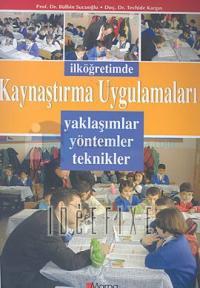 İlköğretimde Kaynaştırma ve Uygulamaları