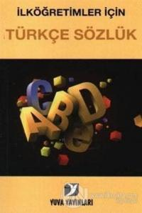 İlköğretimler İçin Türkçe Sözlük