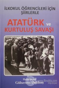 İlkokul Öğrencileri İçin Şiirlerle Atatürk ve Kurtuluş Savaşı Gülseren