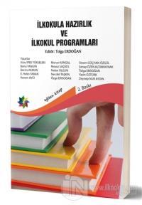 İlkokula Hazırlık ve İlkokul Programları