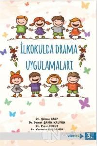 İlkokulda Drama Uygulamaları