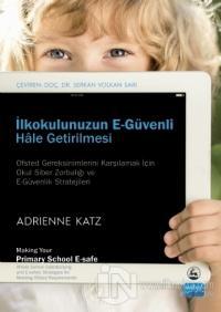 İlkokulunuzun E-Güvenli Hale Getirilmesi