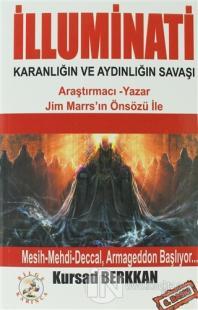 İlluminati Karanlığın ve Aydınlığın Savaşı