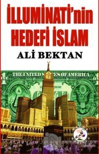 İlluminati'nin Hedefi İslam %30 indirimli Ali Bektan