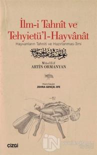 İlm-i Tahnit ve Tehyietü'l-Hayvanat