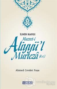 İlmin Kapısı Hazret-i Aliyyü'l Murteza