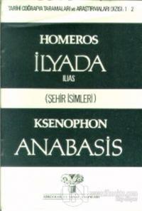 İlyada Ilias (Şehir İsimleri) Anabasis