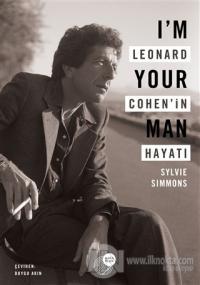 I'm Your Man - Leonard Cohen'in Hayatı