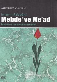 İmam-ı Rabbani Mebde' ve Me'ad