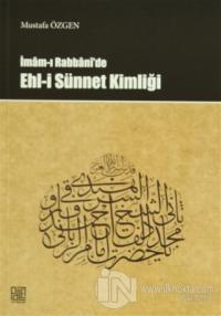 İmam-ı Rabbani'de Ehl-i Sünnet Kimliği