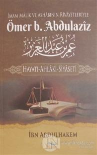 İmam Malik ve Ashabının Rivayetleriyle Ömer b. Abdulaziz