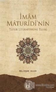 İmam Maturidi'nin Tefsir Literatürüne Tesiri