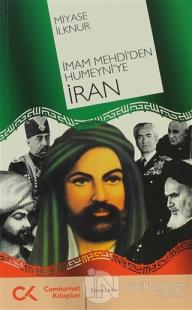 İmam Mehdi'den Humeyni'ye İran