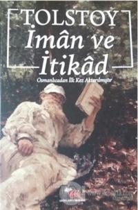 İman ve İtikad %15 indirimli Lev Nikolayeviç Tolstoy