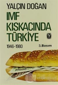 IMF Kıskacında Türkiye