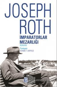 İmparatorlar Mezarlığı %10 indirimli Joseph Roth