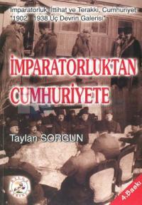 İmparatorluk'tan Cumhuriyete