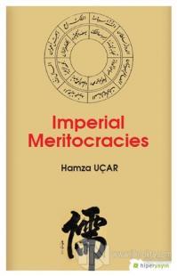 Imperial Meritocracies
