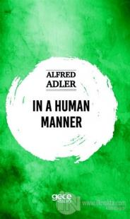 In a Human Manner