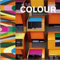 In Full Colour Recent Buildings And Interior (Ciltli)