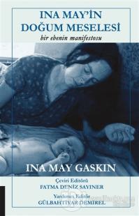 Ina May'in Doğum Meselesi