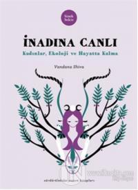 İnadına Canlı %10 indirimli Vandana Shiva