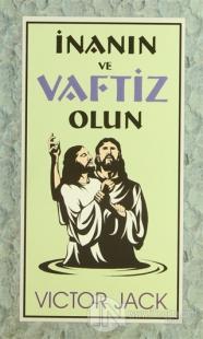 İnanın ve Vaftiz Olun