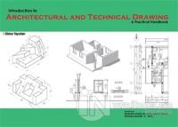 Indroduction to Architectural and Technical Drawing: A Practical Handbook