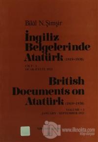 İngiliz Belgelerinde Atatürk Cilt: 31921 / British Documents on Atatürk  Volume: 3