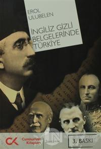 İngiliz Gizli Belgelerinde Türkiye