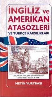 İngiliz ve Amerikan Atasözleri ve Türkçe Karşılıkları