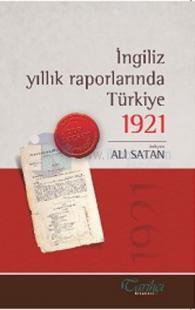 İngiliz Yıllık Raporlarında Türkiye 1921