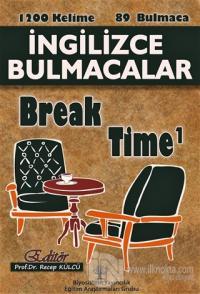 İngilizce Bulmacalar Break Time 1 %25 indirimli Recep Külcü