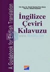 İngilizce Çeviri Kılavuzu ve Cevap Anahtarı A Guidebook for English Translation