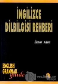 İngilizce Dilbilgisi Rehberi English Grammar Guide