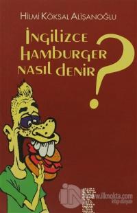 İngilizce Hamburger Nasıl Denir?
