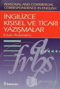 İngilizce Kişisel ve Ticari Yazışmalar Personal and Commercial Correspondence in English