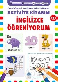 İngilizce Öğreniyorum Aktivite Kitabım 3-4-5 Yaş