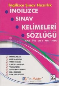İngilizce Sınav Kelimeleri Sözlüğü (KPDS, ÜDS, TDS, KPSS, TOEFL)